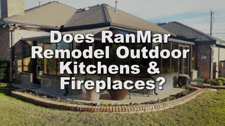 Does RanMar remodel outdoor kitchens and fireplaces