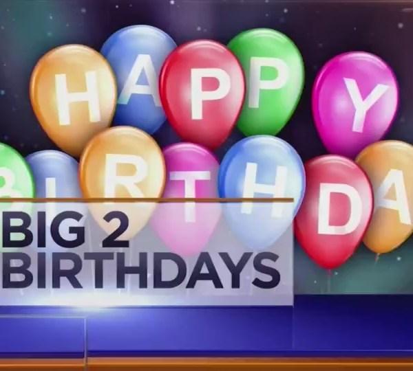 Big 2 Birthdays! July 12th, 2018