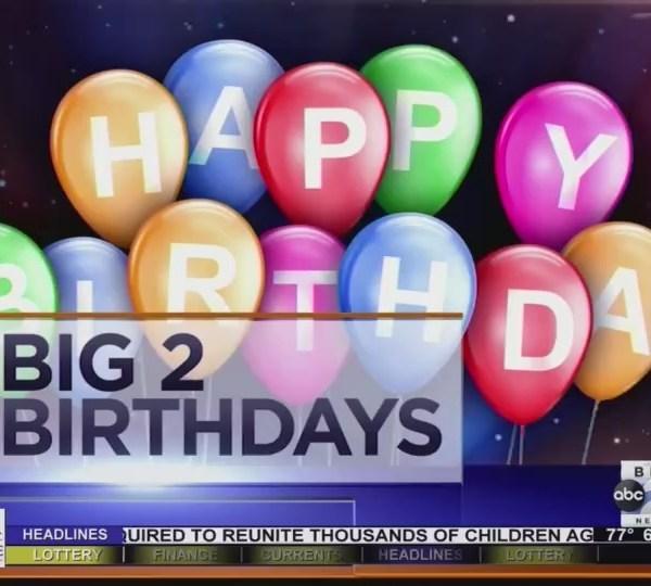 Big 2 Birthdays! July 13th, 2018