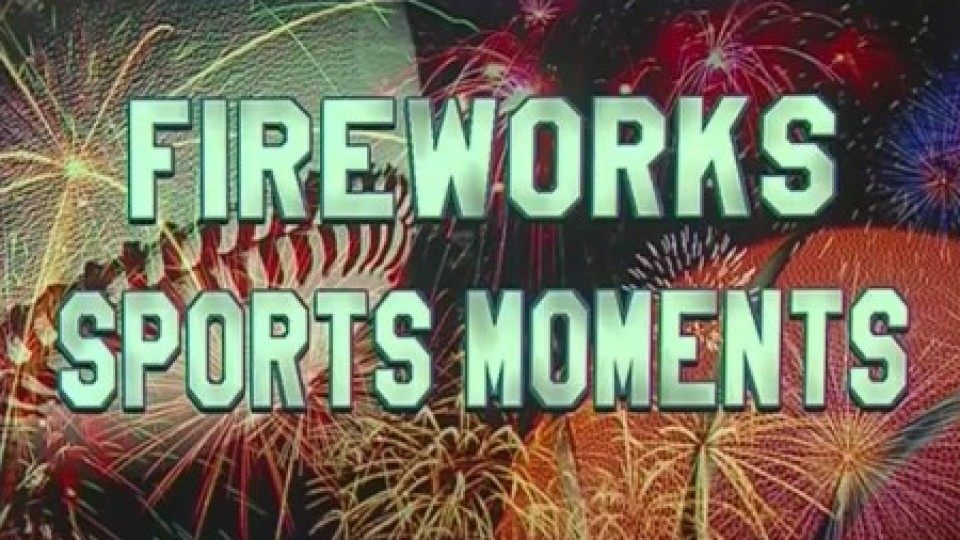 _Firework__Sports_Moments_Of_2018_0_20180704224040