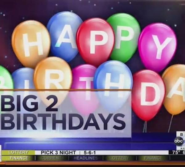 Big 2 Birthdays! August 2nd, 2018