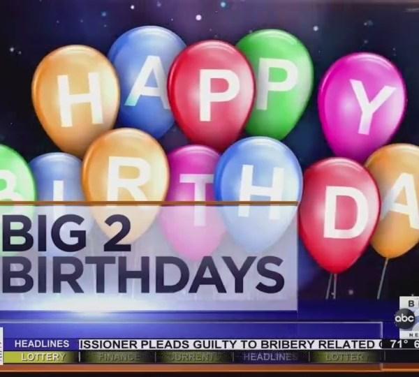 Big 2 Birthdays! August 6th, 2018