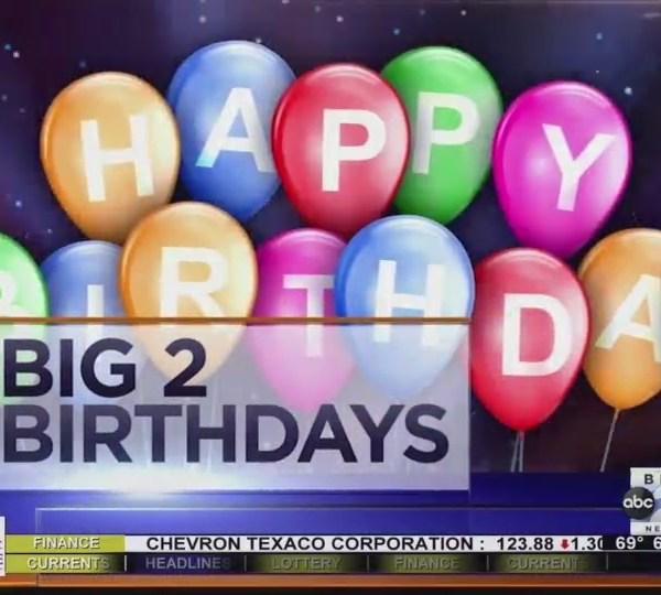 Big 2 Birthdays! August 9th, 2018