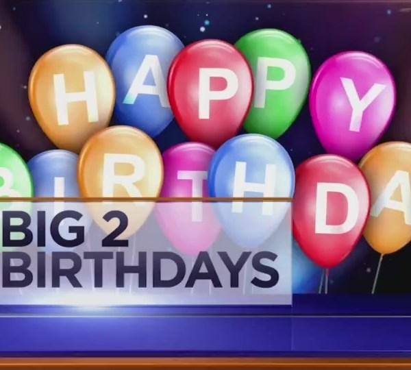 Big 2 Birthdays! - August 3rd, 2018